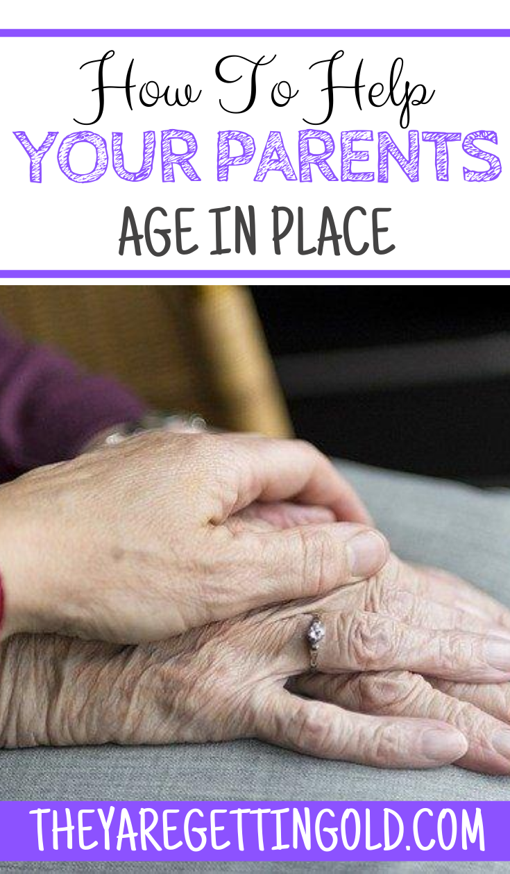 Enabling Aging Parents to Age In Place
