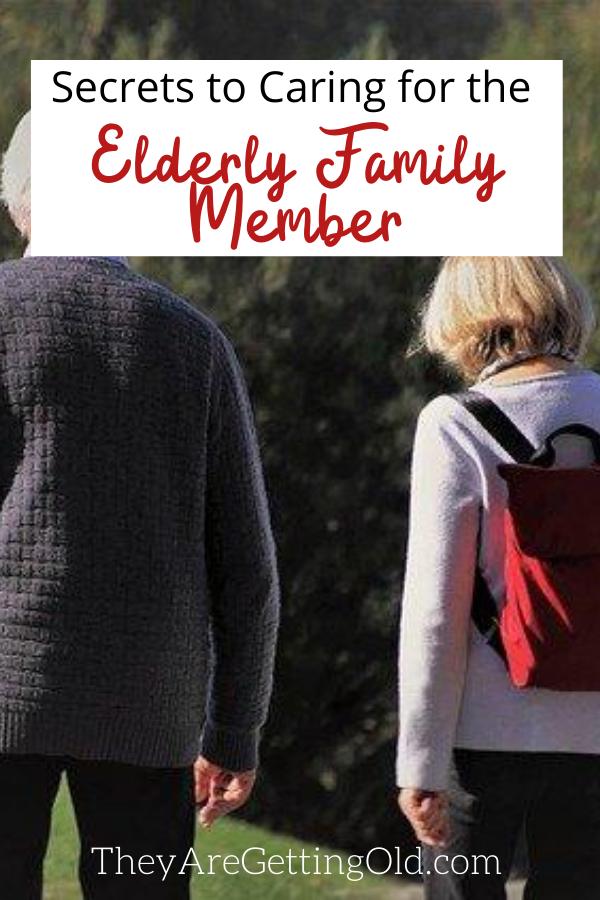 Secrets to Caring for the Elderly Family Member