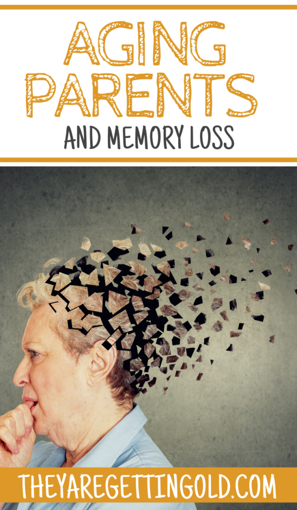 Aging Parents and Memory Loss