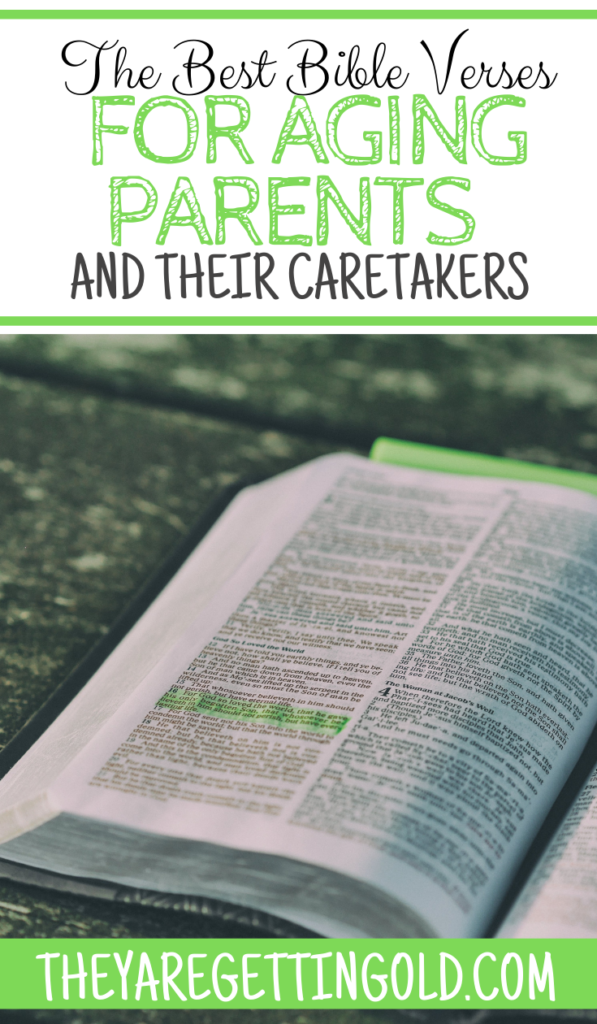 The Best Bible Verses for Aging Parents and Their Caretakers