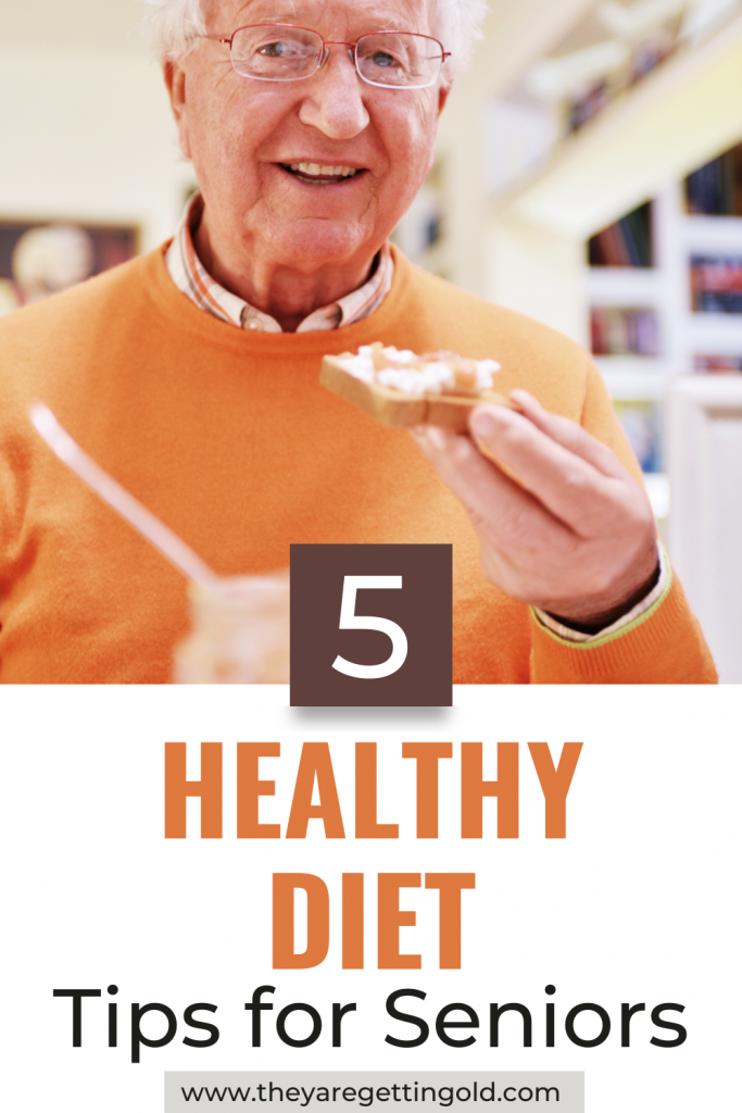 Five Healthy Diet Tips for Seniors